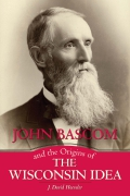 La Follette School co-sponsors book talk on Bascom, Wisconsin Idea