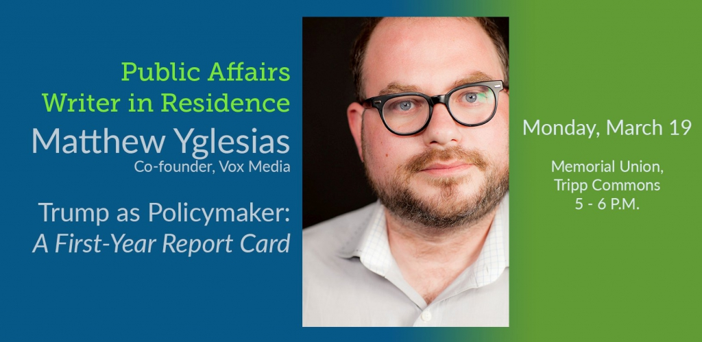 Vox founder Yglesias to discuss Trump as Policymaker