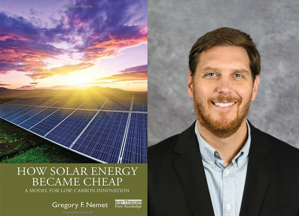 Nemet's 1st book examines drivers behind solar energy success, how other technologies can benefit